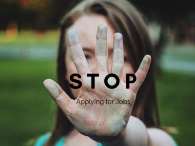 stop_applying_for_jobs_blog_post